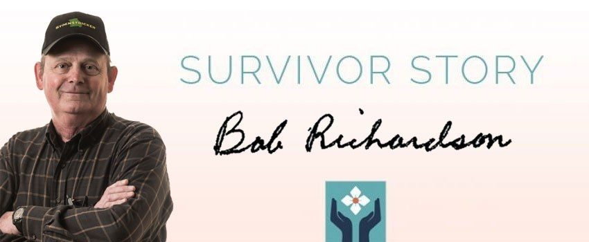 Survivor Story: Bob Richardson