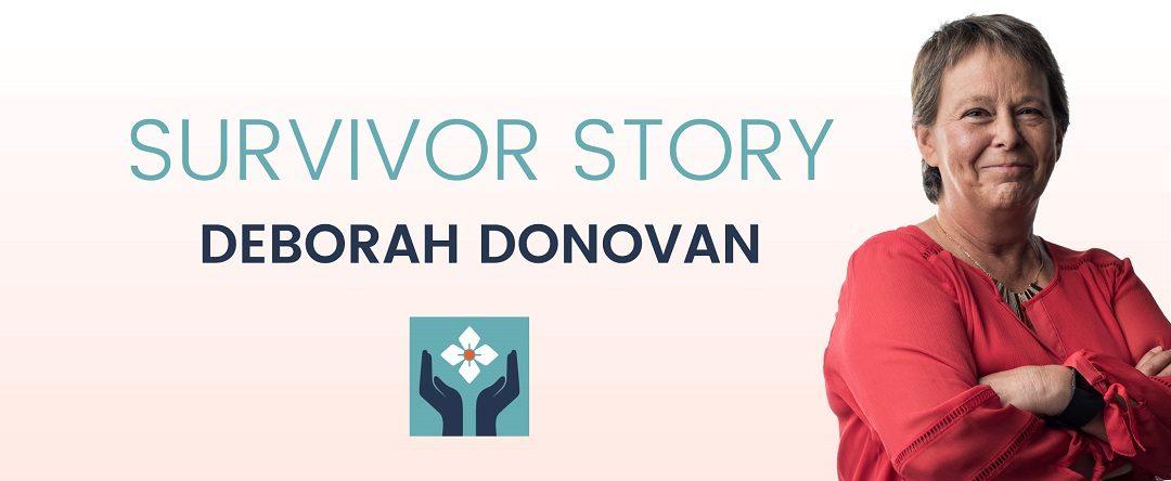 Survivor Story: Deb Donovan