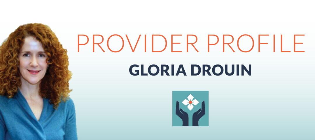 Meet Gloria Drouin, A.P.R.N., MSN