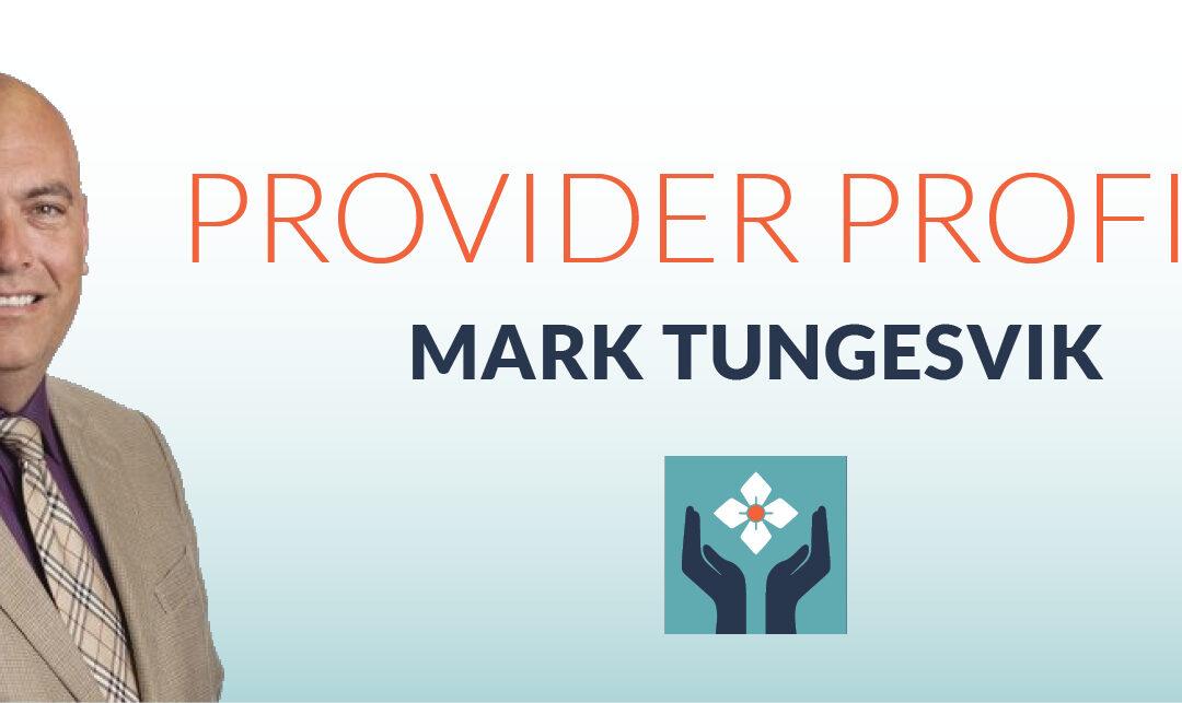Meet Mark Tungesvik, M.D.
